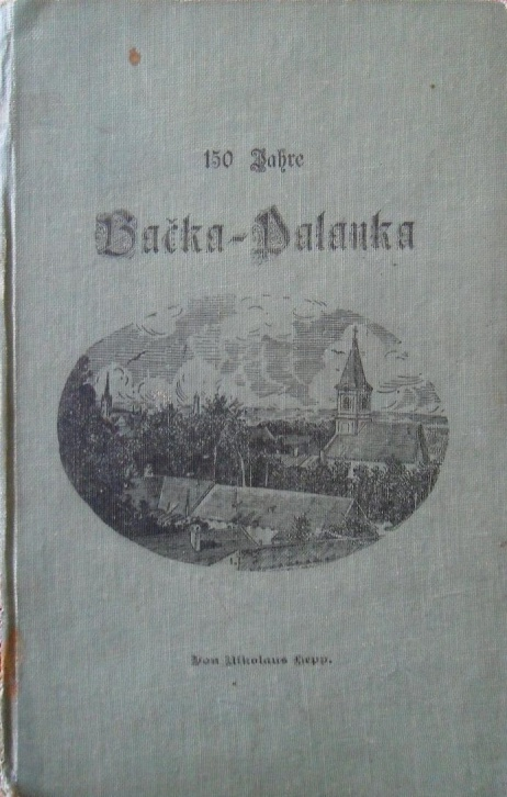 Image result for Backa-Palanka 150 Years Nikolaus-Hepp